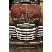 Hand Me Downs Participant and Leader Book: Leaving a Legacy