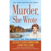 Murder, She Wrote: Hook, Line, and Murder, Paperback