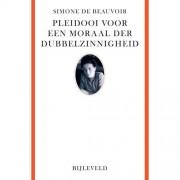 Pleidooi voor een moraal der dubbelzinnigheid - Simone de Beauvoir