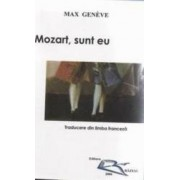 Mozart Sunt Eu - Max Geneve