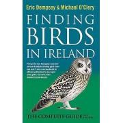 Trouver des oiseaux en Irlande Le guide complet par Eric Dempsey et Michael O Clery