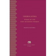 Therigatha: Poems of the First Buddhist Women, Hardcover