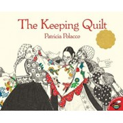 The Keeping Quilt, Paperback/Patricia Polacco