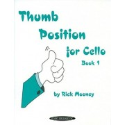 Mooney, Rick Thumb Position for Cello, Book 1