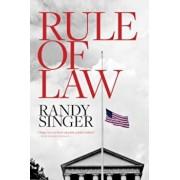 Rule of Law, Paperback/Randy Singer