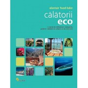 Calatorii eco/Alastair Fuad-Luke