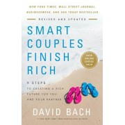Smart Couples Finish Rich, Revised and Updated: 9 Steps to Creating a Rich Future for You and Your Partner, Paperback