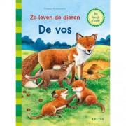 Zo leven de dieren: De vos - Friederun Reichenstetter
