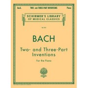 Johann Sebastian Bach: Two- And Three-Part Inventions