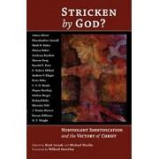Stricken by God': Nonviolent Indentification and the Victory of Christ, Paperback/Brad Jersak