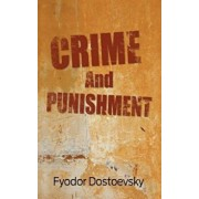 Crime and Punishment, Hardcover/Fyodor Mikhailovich Dostoevsky