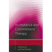 Acceptance And Commitment Therapy: Distinctive Features