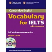Cambridge Vocabulary for IELTS with Answers: Self-Study Vocabulary Practice 'With CD', Paperback/Pauline Cullen
