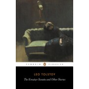 Kreutzer Sonata and Other Stories (Tolstoy Leo)(Paperback) (9780140449600)