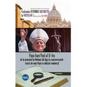 Papa Ioan Paul al II-lea - de la atentatul lui Mehmet Ali Agca la controversatele miracole ale unui papa cu radacini romanesti/Dan-Silviu Boerescu