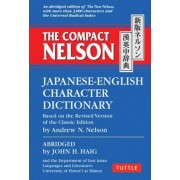 The Compact Nelson Japanese-English Character Dictionary, Paperback