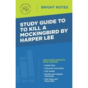 Study Guide to To Kill a Mockingbird by Harper Lee, Paperback/Intelligent Education