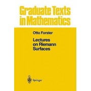 Lectures on Riemann Surfaces by Bruce Gilligan & Otto Forster