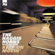 Video Delta Haggis Horns - Keep On Movin' - CD