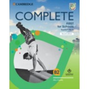 Complete First for Schools Teacher's Book with Downloadable Resource Pack (Class Audio and Teacher's Photocopiable Worksheets), Paperback/Alice Copello