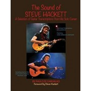 The Sound of Steve Hackett: A Selection of Guitar Transcriptions from His Solo Career, Paperback/Paulo De Carvalho