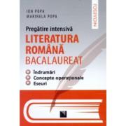 Pregatire intensiva. Literatura romana - BACALAUREAT. Indrumari concepte operationale eseuri - Ion Popa Marinela Popa