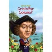 Cine a fost Cristofor Columb