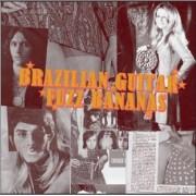 Brazilian Guitar Fuzz Bananas: Tropicalia Psychedelic Masterpieces 1967-1976 [LP] - VINYL
