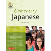 Elementary Japanese Volume One: This Beginner Japanese Language Textbook Expertly Teaches Kanji, Hiragana, Katakana, Speaking & Listening (Audio-CD In, Paperback