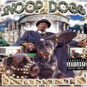 Snoop Dogg - Da Game Is to Be Sold, Not to Be Told (0724384643324) (1 CD)