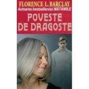 Poveste de dragoste - Florence L. Barclay