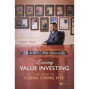 Living Value Investing: The Story of Cheah Cheng Hye, Paperback