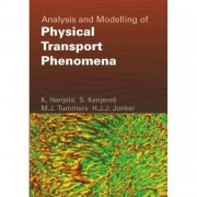 Analysis and Modelling of Physical Transport