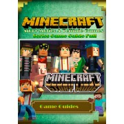 Minecraft: Story Mode: A Telltale Games Series Game Guide Full (eBook)