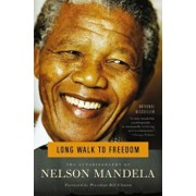 Long Walk to Freedom: The Autobiography of Nelson Mandela, Paperback/Nelson Mandela