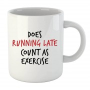 By IWOOT Tasse Does Running Late Count as Exercise