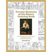 Twenty Mysteries of the Rosary Coloring Book: With Illustrations of Art Masterpieces and Bible Stories for Catholic/Christian Children, Paperback/Kathryn Marcellino