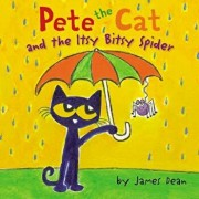 Pete the Cat and the Itsy Bitsy Spider, Hardcover/James Dean