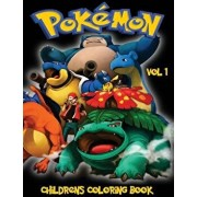 Pokemon Go Childrens Coloring Book Vol 1: In This A4 Size Volume 1 of 2 Coloring Book, We Have Captured 75 Catchable Creatures from Pokemon Go for You, Paperback/M. Byrne