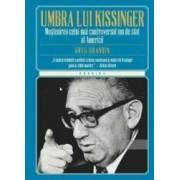 In umbra lui Kissinger - Greg Grandin