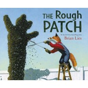 The Rough Patch, Hardcover/Brian Lies