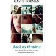 Daca as ramane - Gayle Forman