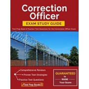 Correction Officer Exam Study Guide: Test Prep Book & Practice Test Questions for the Corrections Officer Exam, Paperback/Correctional Officer Test Prep Team