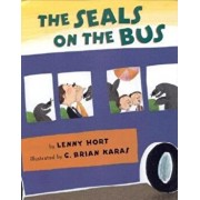 The Seals on the Bus, Hardcover/Lenny Hort