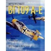 Messerschmitt Bf 109 A-E Development/Testing/Production Radinger Willy