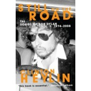 Still on the Road - The Songs of Bob Dylan (Heylin Clinton)(Paperback) (9781849015981)