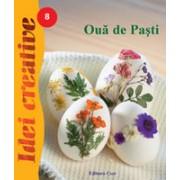 Ouă de Paşti - Idei Creative 08.