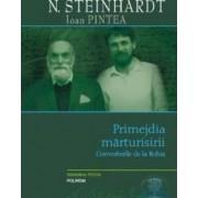 Primejdia marturisirii - N. Steinhardt - Ioan Pintea