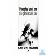 Povestea unui om si a gandacului sau - Anton Marin