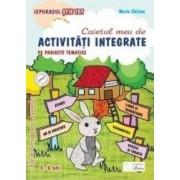 Caietul meu de activitati integrate pe proiecte tematice. 5-6 ani Grupa mare - Maria Chiriac